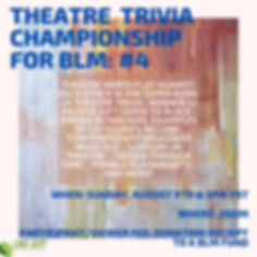theatre trivia championship for blm- #4.