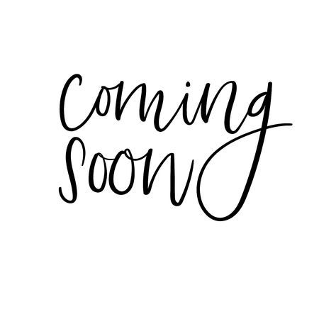 78577010-coming-soon-hand-lettering-insc