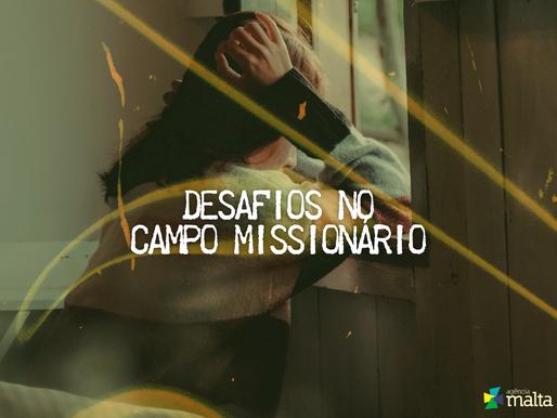 Desafios no Campo Missionário