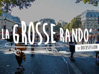 EVENT LONGBOARD PARIS : LA GROSSE RANDO'