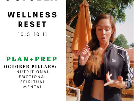 OCTOBER WELLNESS RESET: Plan + Prep