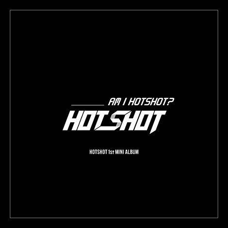 핫샷_Am I HOTSHOT.jpg