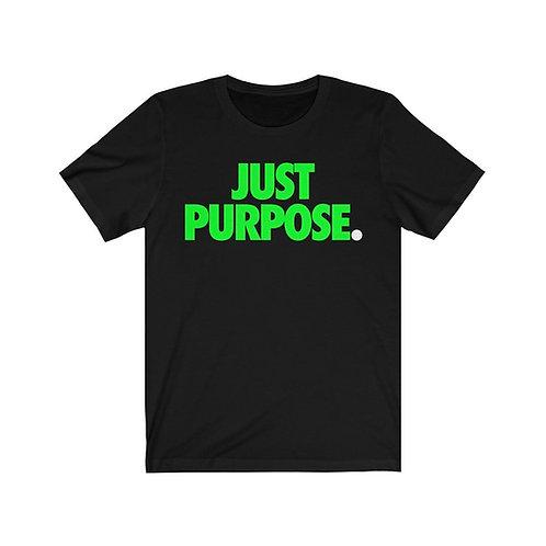 Just Purpose Tee