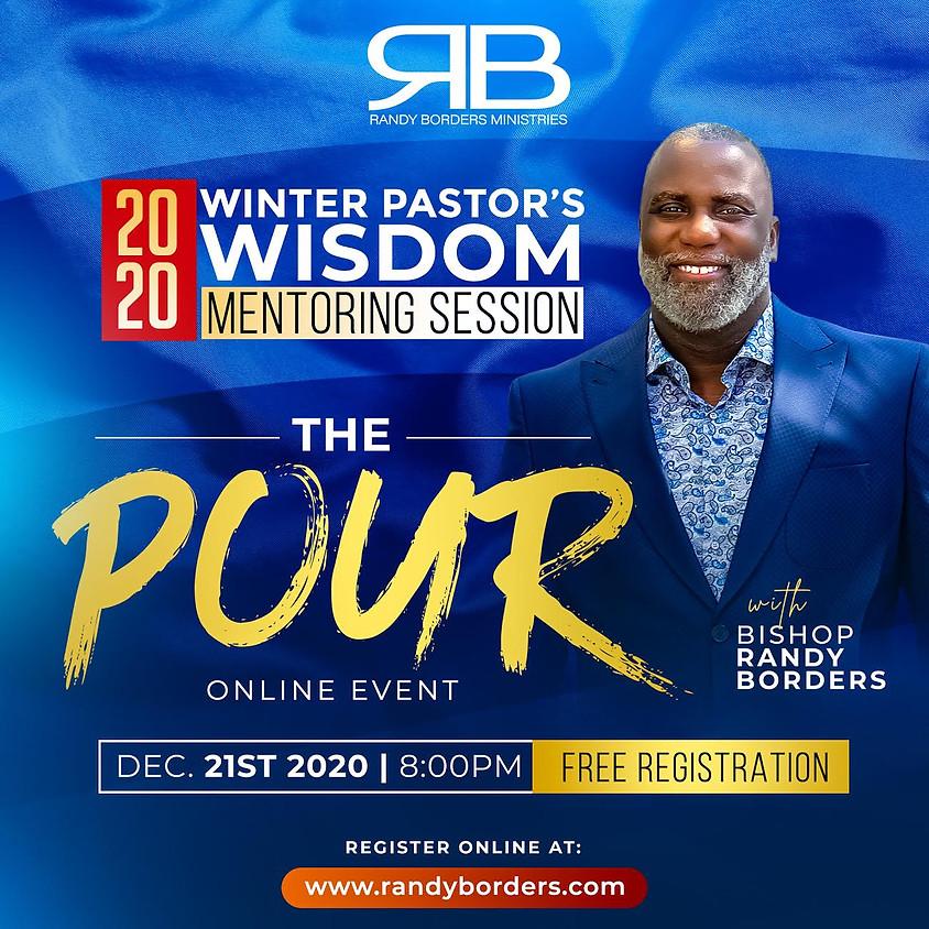 The Pour - Winter Pastor's Wisdom Mentoring Session