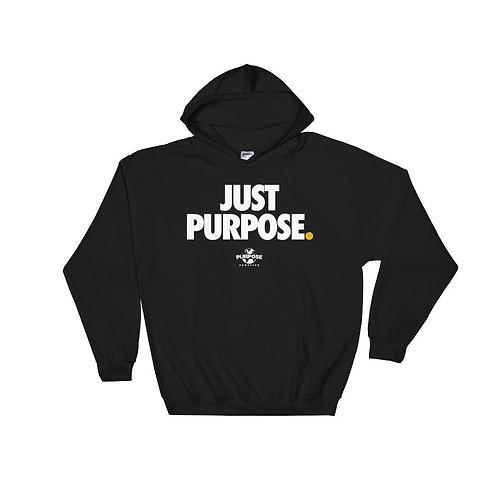Just Purpose Hoodie