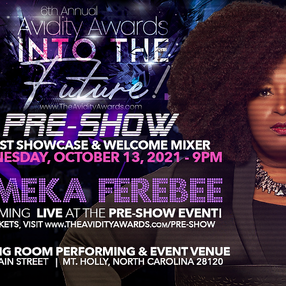 6th Annual Avidity Awards Pre-Show Artist Showcase & Welcome Mixer