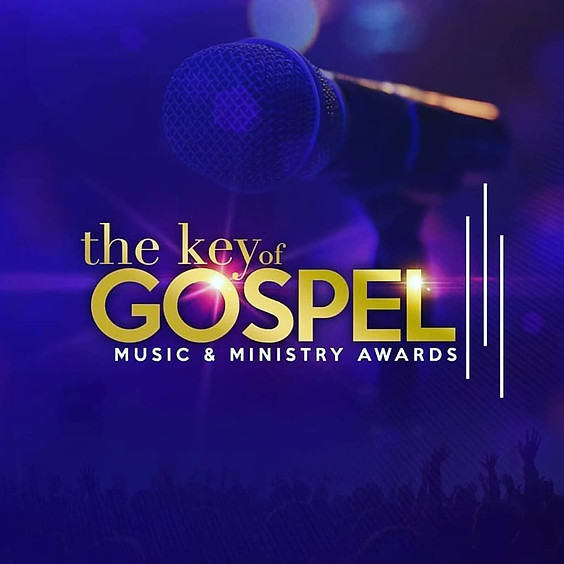 4th Annual Key of Gospel Music & Ministry Awards
