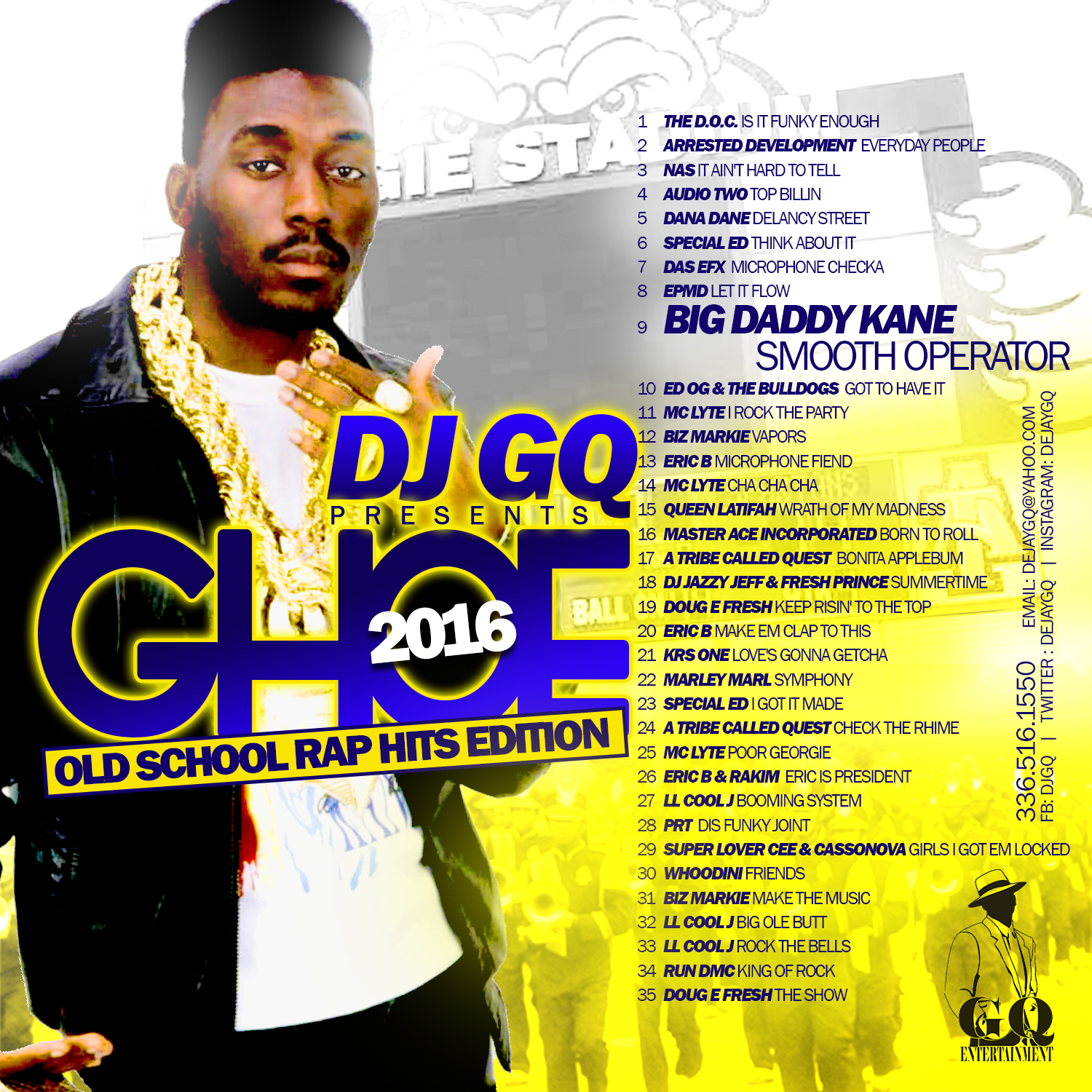 DJ GQ GHOE 2016 OLD SCHOOL RAP EDITION