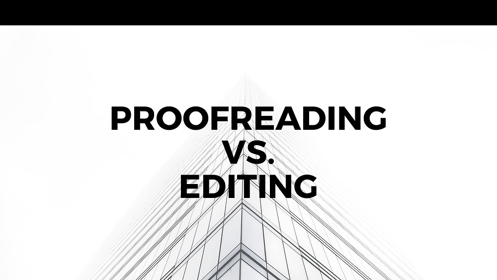 Proofreading vs. Editing Title Graphic