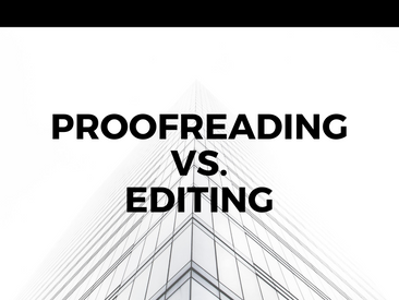 The Difference Between Proofreading and Editing