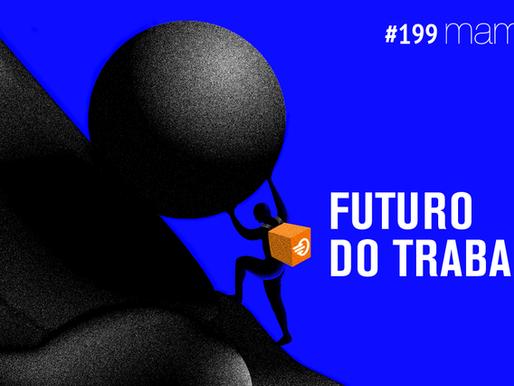 O Futuro do trabalho