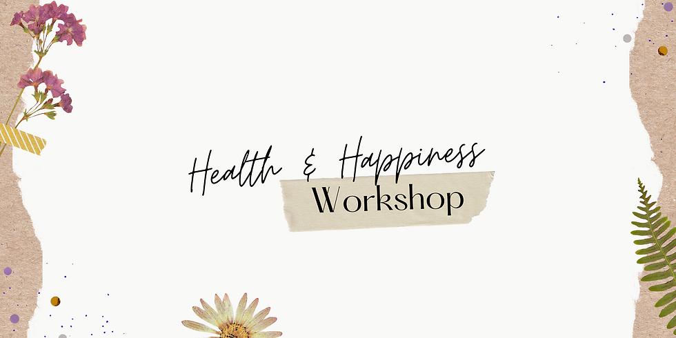 Health & Happiness Workshop