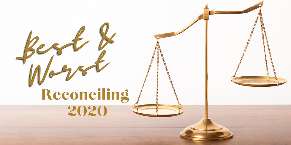 Reconciling the Best & Worst of 2020