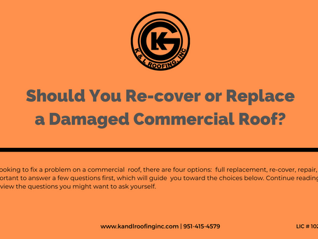 Should You Re-cover or Replace a Damaged Commercial Roof?