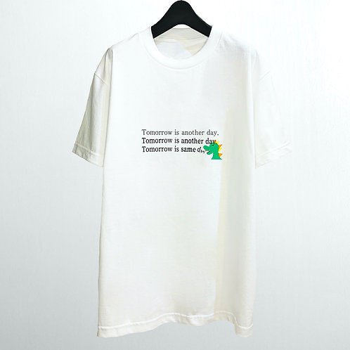 Tomorrow is another day.×ダイナソーTシャツ