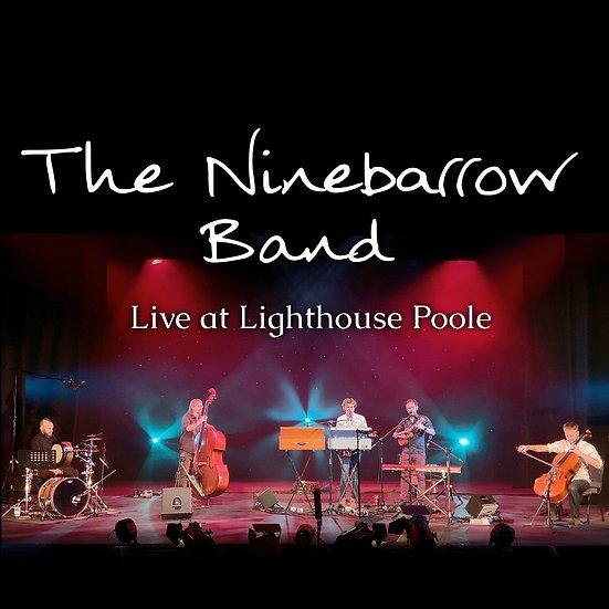 "SINGLE/CONCESSION e-TICKET: ""The Ninebarrow Band @ Lighthouse"" 12/12/20 @ 7pm"