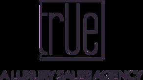 True - A Luxury Sales Agency