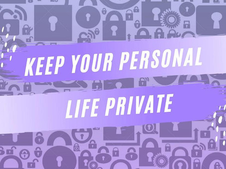 How to keep you personal life private