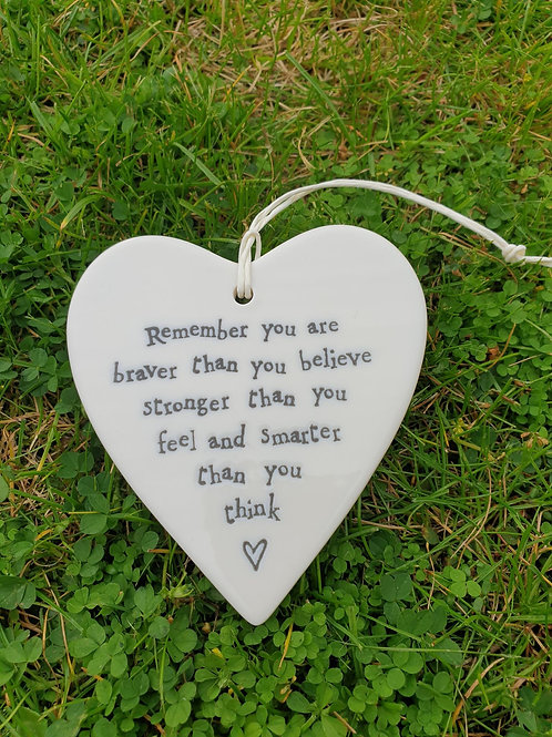 Porcelain round Heart - Remember you are braver