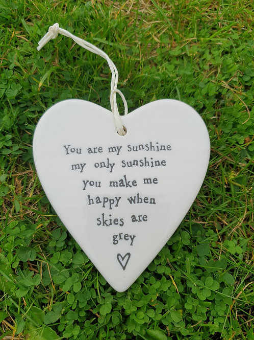 Porcelain round Heart -You are my sunshine