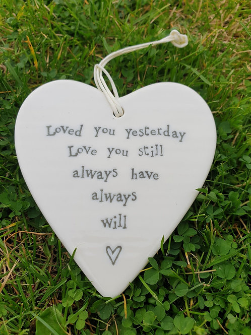 Porcelain round Heart - Loved you yesterday