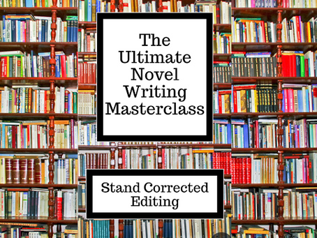 The Ultimate Novel Writing Masterclass - The Only Online Creative Writing Course You'll Ever Need!