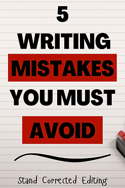 5 Writing Mistakes You Must Avoid.png