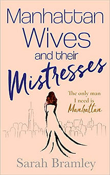 Manhattan Wives and their Mistresses by