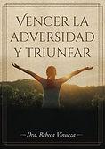 VENCER LA ADVERSIDAD Y TRINUFAR ARTE.jpg