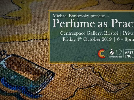 Private View Invitation – Perfume as Practice at Centrespace, Bristol