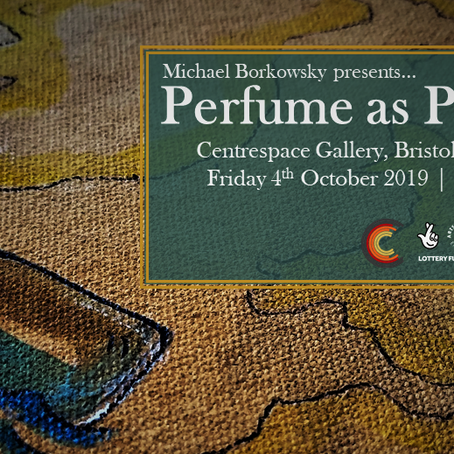 Private View Invitation – Perfume as Practice at Centrespace, Bristol