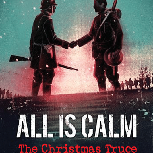 """""""All Is Calm, The Christmas Truce of 1914"""" Waterfront Playhouse, Key West, FL"""