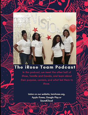 The iRose Team Podcast