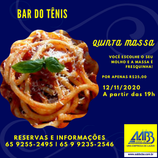 Quinta MASSA é no Bar do Tênis anexo a AABB Cuiabá