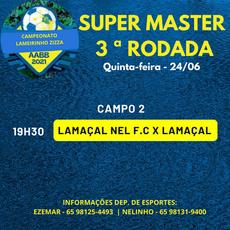 Campeonato Lameirinho Zizza 2021 - 3ª Rodada Super Master