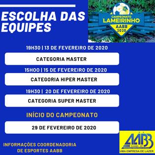 Atenção para a escolha das equipes do Campeonato Lameirinho 2020