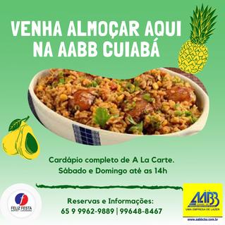 Sábado e Domingo estamos abertos até as 14h venha almoçar no Restaurante Feliz Festa AABB Cuiabá