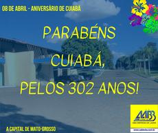 08 de Abril - Aniversário de Cuiabá
