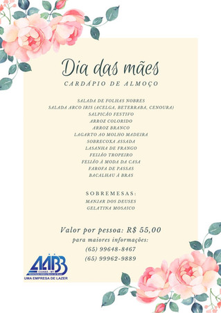 Restaurante Feliz Festa promove almoço especial ao Dia das Mães aqui AABB Cuiabá