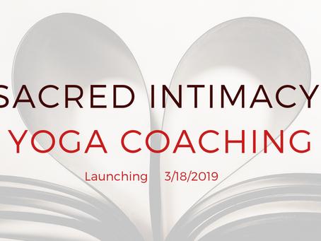 The Creation of Sacred Intimacy Yoga Coaching
