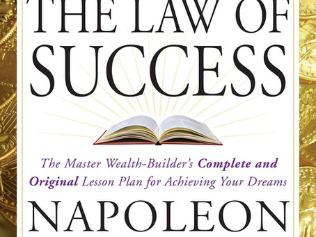 The Law of Success In Sixteen Lessons- By Napolean Hill