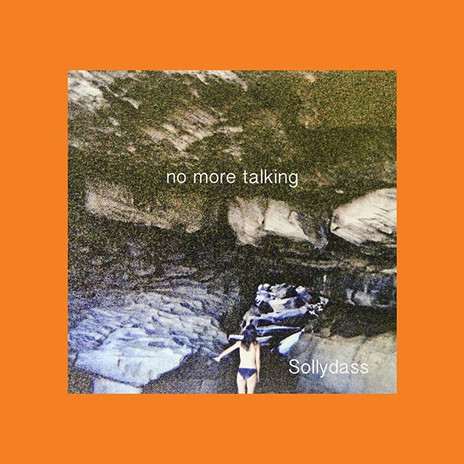 sollydass Ep No more Talking