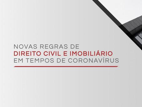 Novas regras de direito civil e imobiliário em tempos de coronavírus