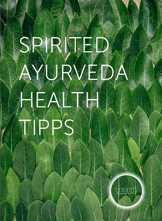 Spirited Ayurveda Health Tipps