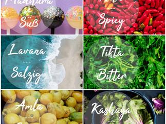 What's your taste - Die 6 Geschmacksrichtungen im Ayurveda