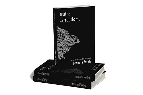 truths. and freedom. signed copy by brandie freely