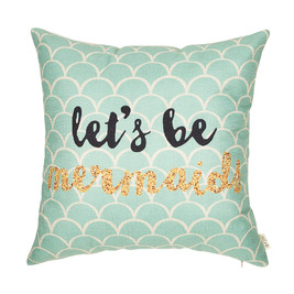 """Let's Be Mermaids"" Pillow Cover"