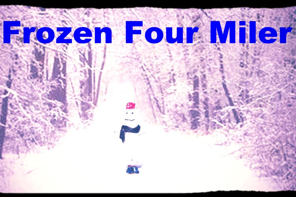 Frozen Four Miler