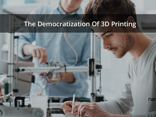 The Democratization Of 3D Printing