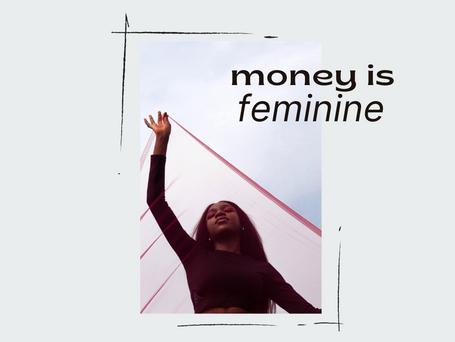 Money is Feminine